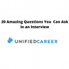 20 Amazing Questions You  Can Ask in an Interview – Unified Career