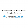 Questions HR will Ask in Almost Every Job Interview | Unified Career
