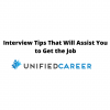 Interview Tips That Will Assist You to Get the Job | Unified Career