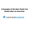 4 Examples of the Best Thank You Emails after an Interview | Unified Career