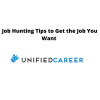 Job Hunting Tips to Get the Job You Want   Unified Career