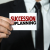 You Don't Know What You've Got Until It's Gone: Key Considerations In Succession Planning