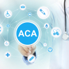 Affordable Care Act (ACA) Legal Issues