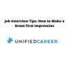 Job Interview Tips: How to Make a Great First Impression