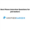 Best Phone Interview Questions for Job Seekers - Unified Career