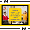 The Five Secrets You Will Never Know About Career Counselling