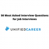 About 50 Most Asked Interview Questions for Job Interviews - Unified Career