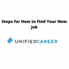 How to Find Your New Job | Steps from Unified Career