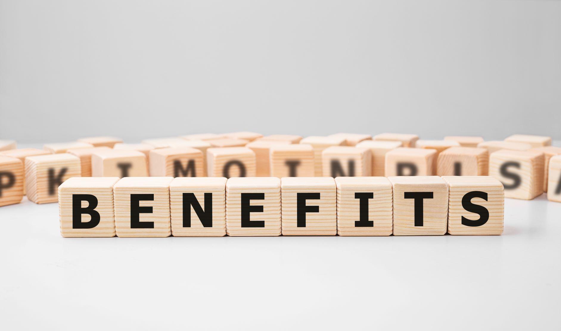 Benefits Smaller